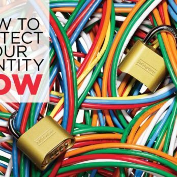 Take These 5 Steps to Insure That Your Identity Is Protected Online