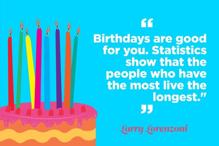 hilariously perfect quotes for birthday cards reader s digest