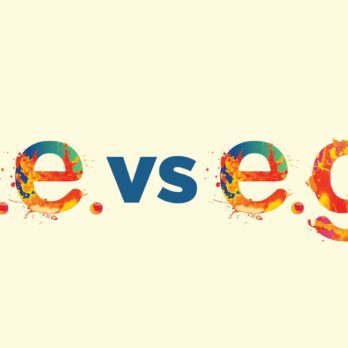 "Finally! Here's When to Use ""E.g."" Versus ""I.e."""