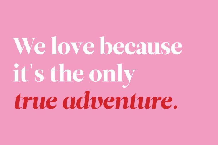 For The Journey That Takes Us The Furthest. Love Quotes