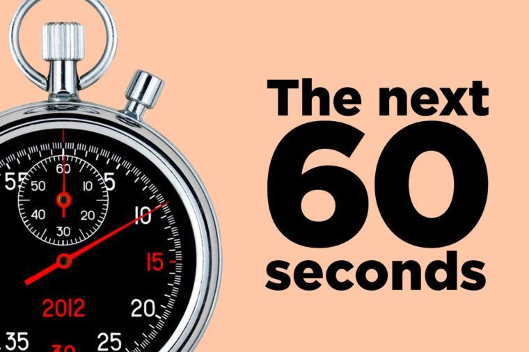 Things That Will Happen in the Next 60 Seconds | Reader's Digest