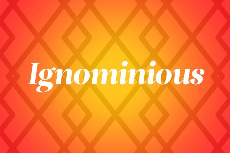 ignominous