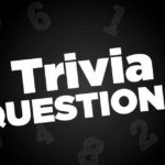 50 Trivia Questions Only Geniuses Will Get Right