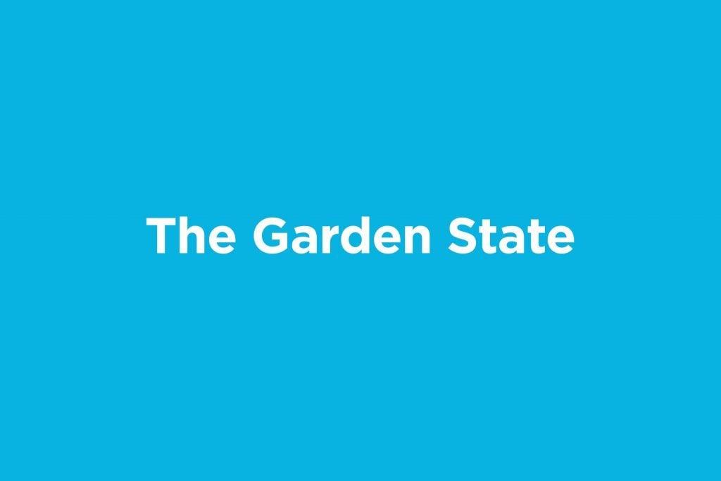 the garden state