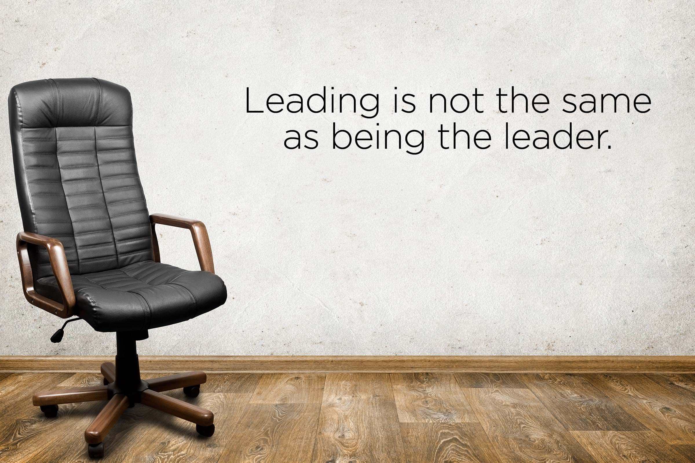be the leader you want to follow