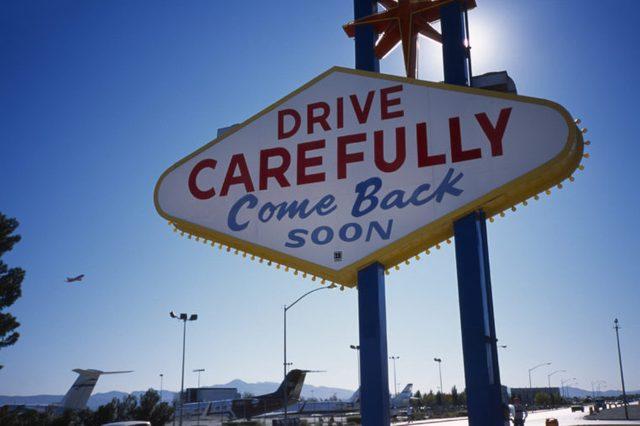Drive carefully sign Las Vegas Nevada USA