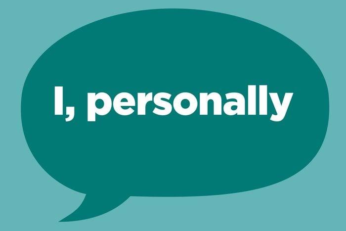 i, personally