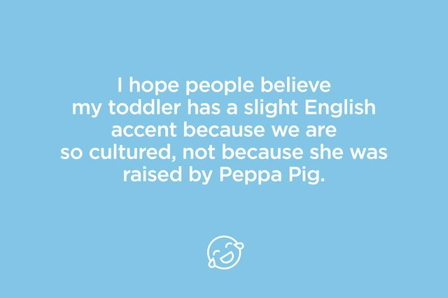 i hope people believe my toddler