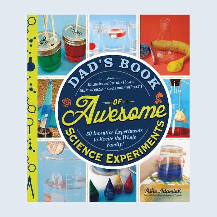 Dad's Book of Awesome Science Experiments by Mike Adamick