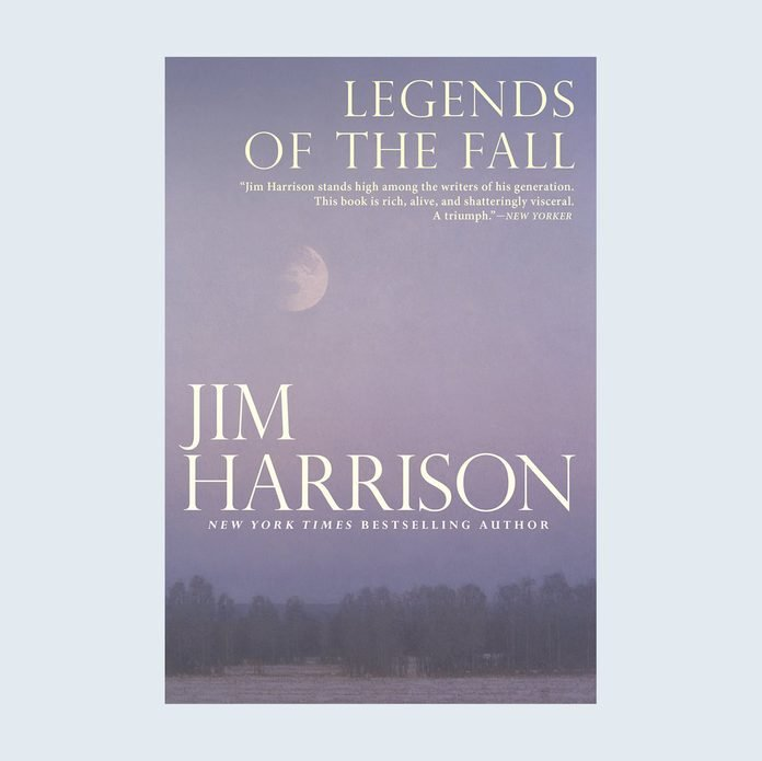 Legends of the Fall by Jim Harrison, for Fathers Day