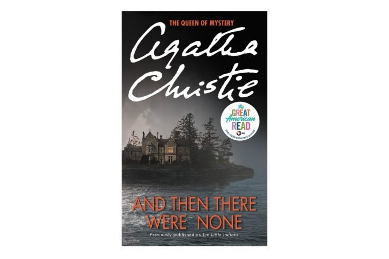And Then There Were None, by Agatha Christie