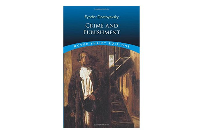Crime and Punishment, by Fyodor Dostoevsky