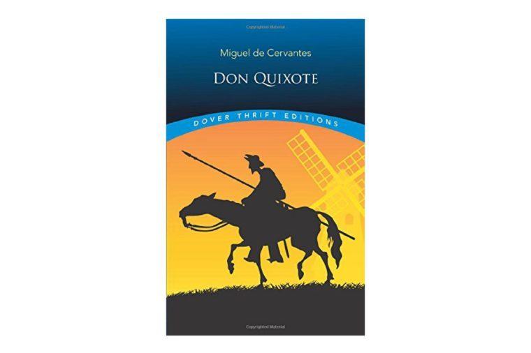 Don Quixote, by Miguel de Cervantes