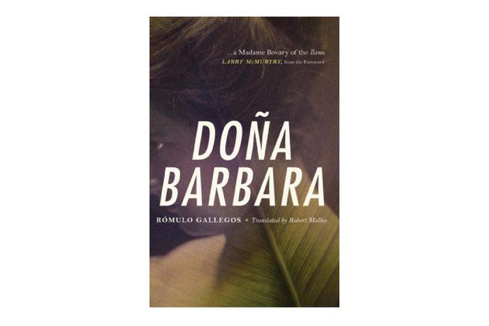 Doña Bárbara, by Rómulo Gallegos