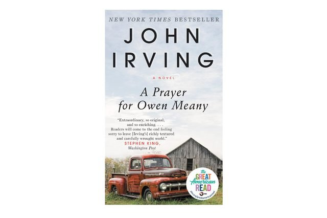 A Prayer for Owen Meany, by John Irving