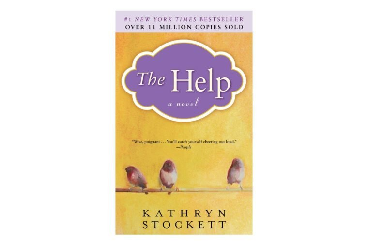 The Help, by Kathryn Stockett