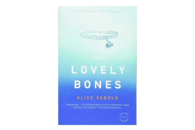 The Lovely Bones, by Alice Sebold