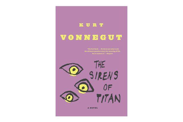 The Sirens of Titan, by Kurt Vonnegut, Jr.