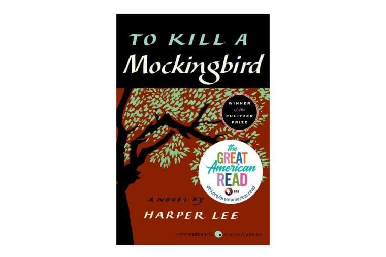 To Kill a Mockingbird, by Harper Lee