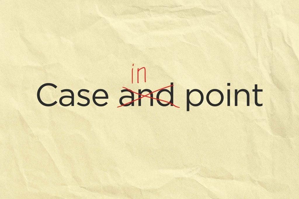 case in point