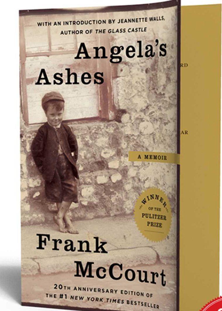 Angela's Ashes- A Memoir by Frank McCourt