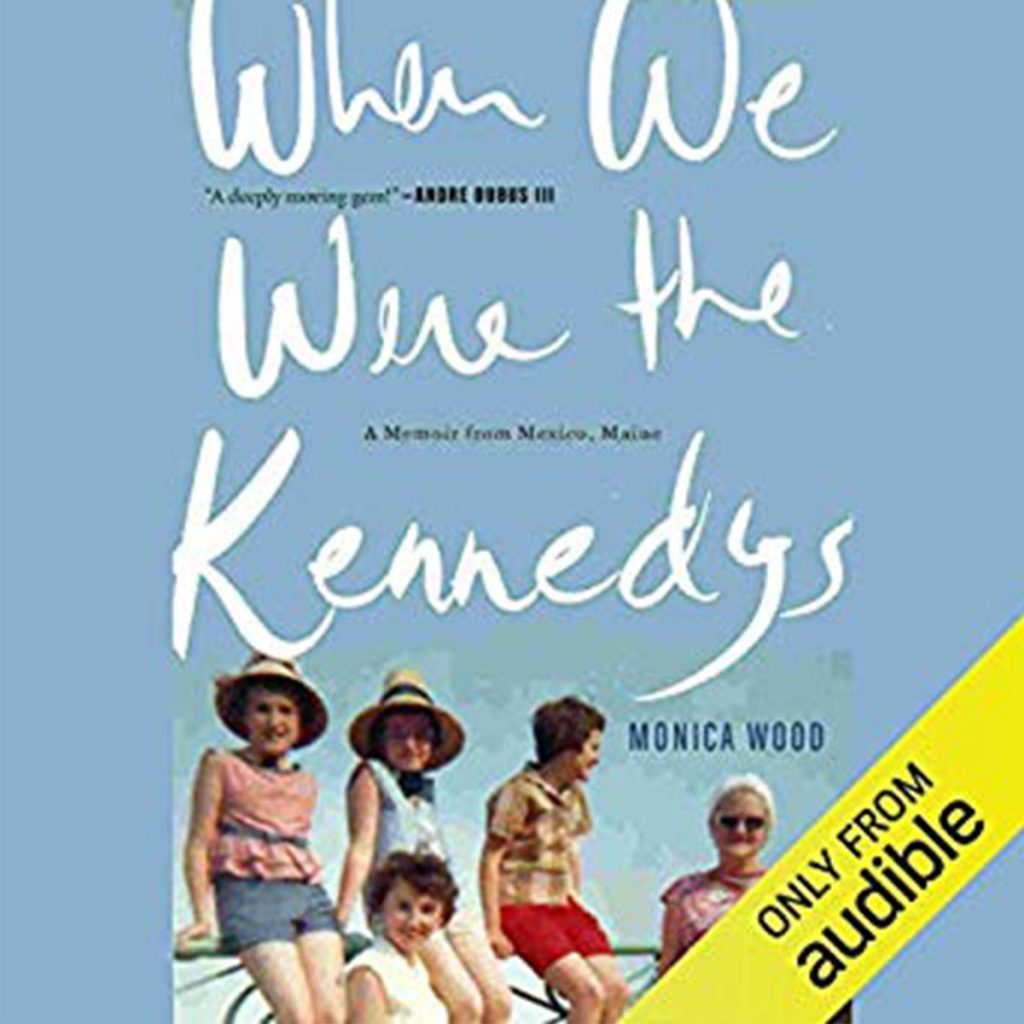 12_When-We-Were-the-Kennedys