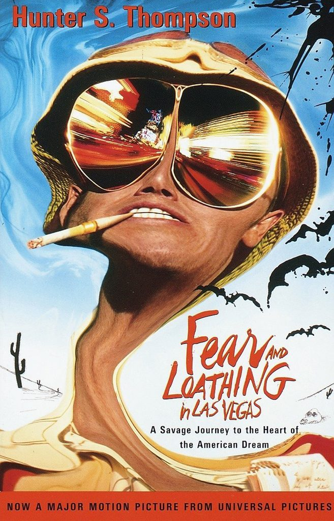 Fear and Loathing in Las Vegas- A Savage Journey to the Heart of the American Dream by Hunter S. Thompson
