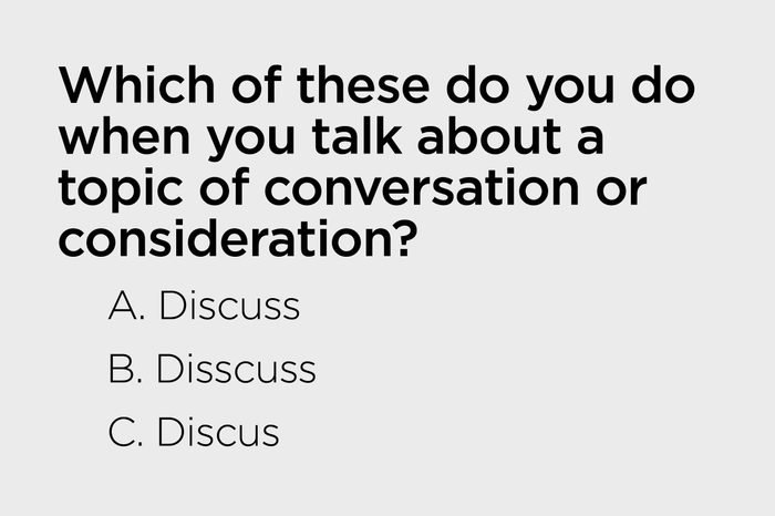 used when you talk about a topic of conversation