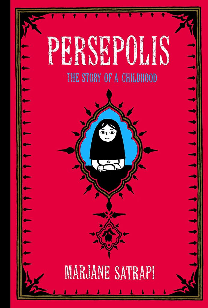 Persepolis- The Story of a Childhood by Marjane Satrapi