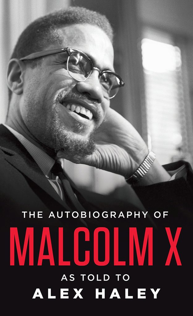 56- The Autobiography of Malcolm X- As Told to Alex Haley by Malcolm X and Alex Haley