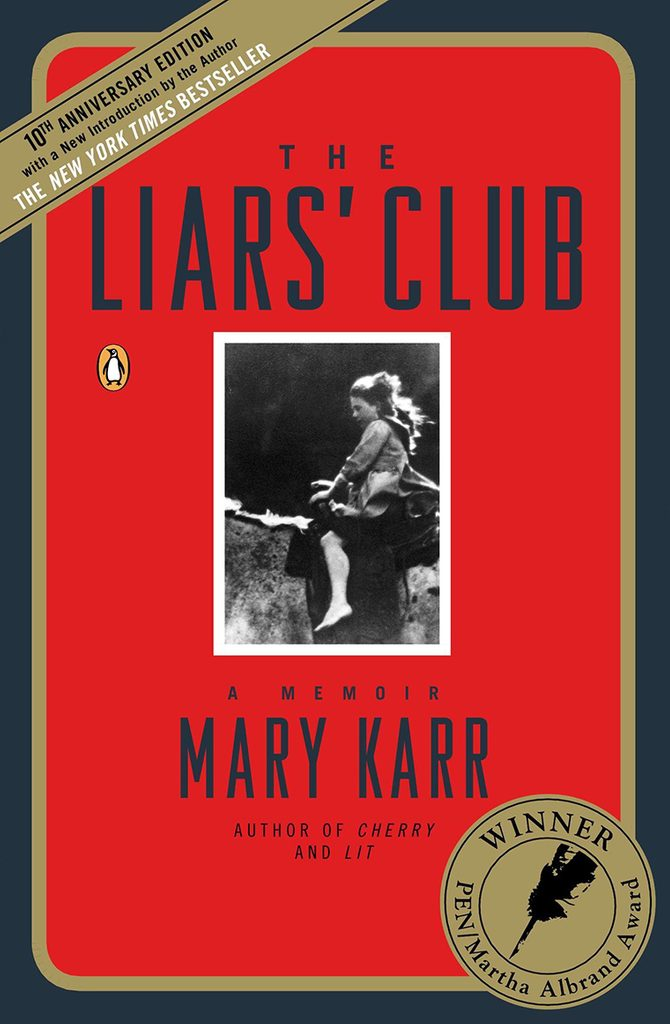 72- The Liars' Club- A Memoir by Mary Karr