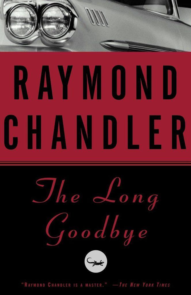 75- The Long Goodbye by Raymond Chandler