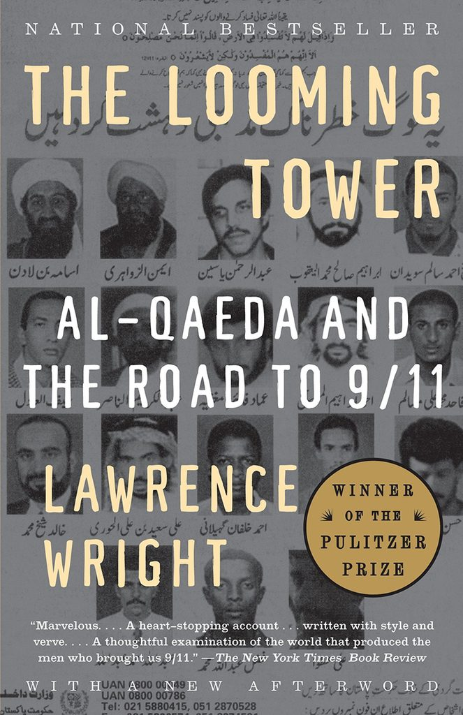 76- The Looming Tower- Al-Qaeda and the Road to 9 11 by Lawrence Wright