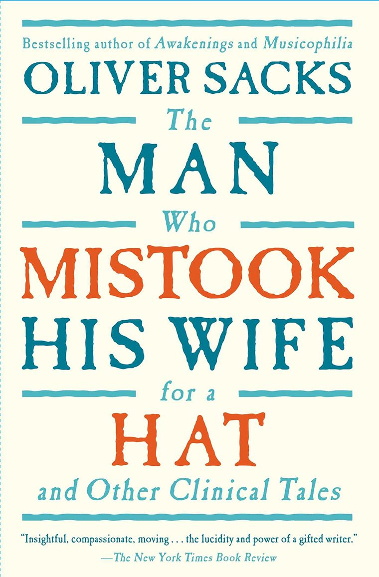 78- The Man Who Mistook His Wife for a Hat- And Other Clinical Tales by Olive Sacks