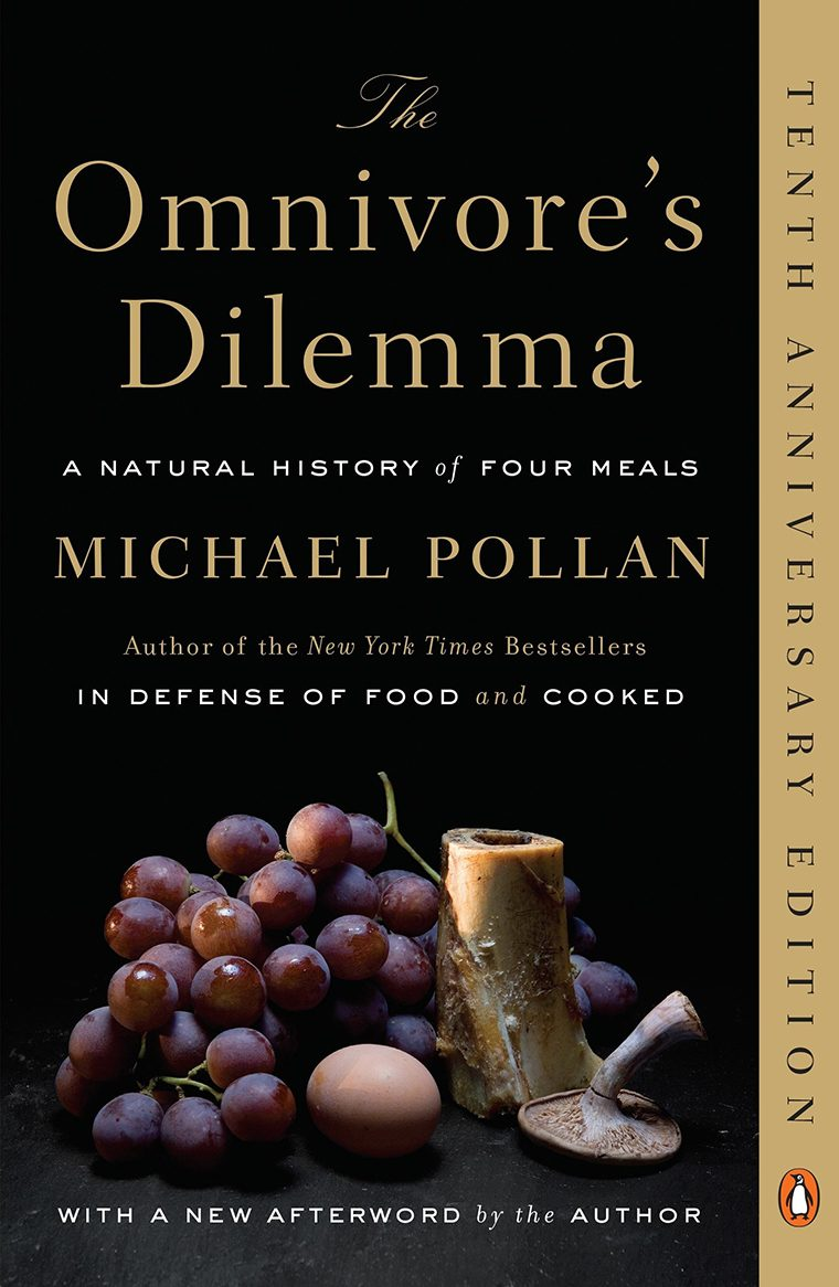 79- The Omnivore's Dilemma- A Natural History of Four Meals by Michael Pollan
