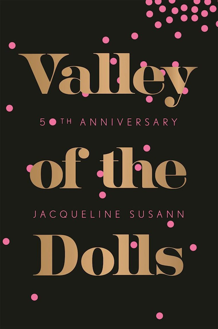 98- Valley of the Dolls by Jacqueline Susann