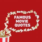 50 of the Most Famous Movie Quotes of All Time