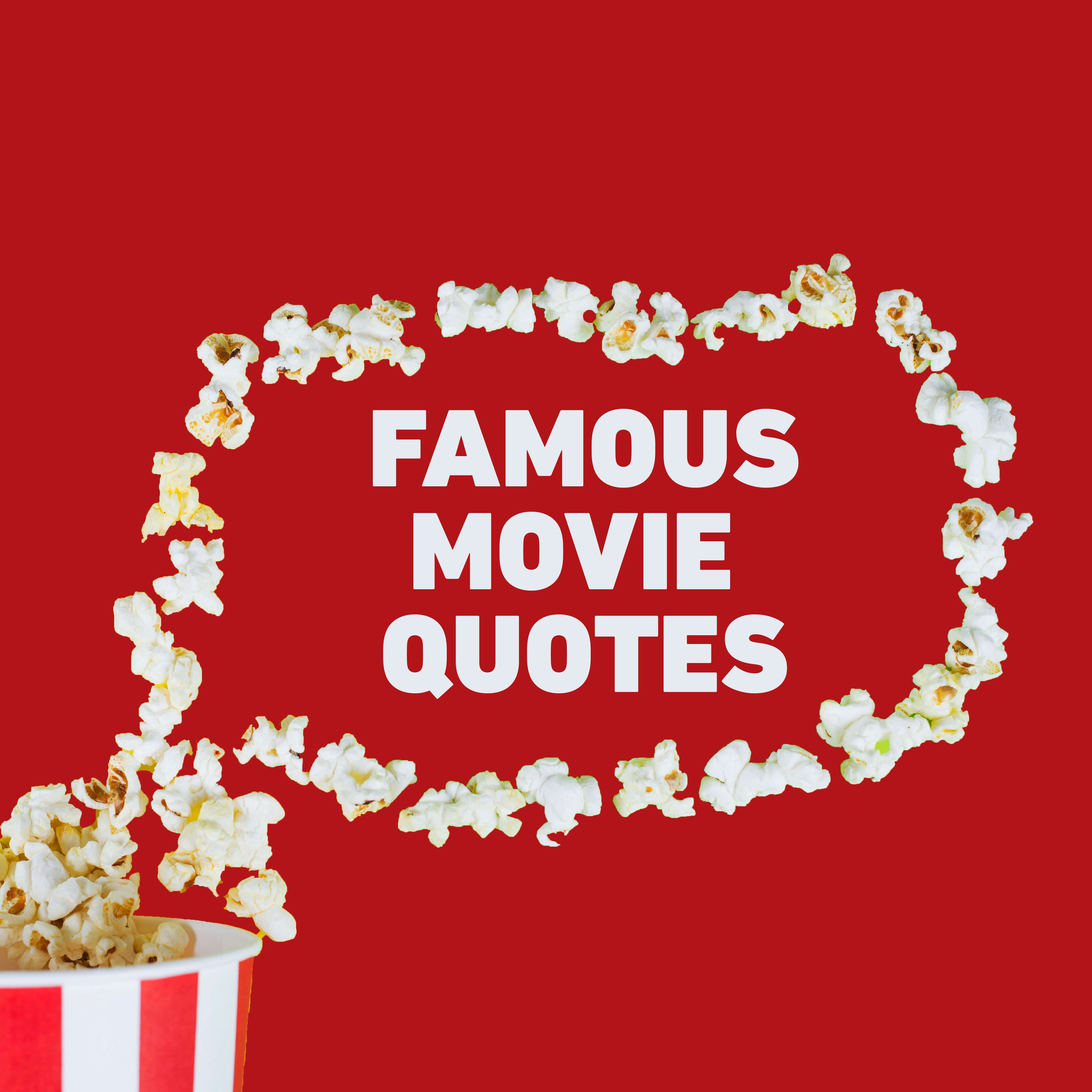 the best movie quotes of all time reader s digest