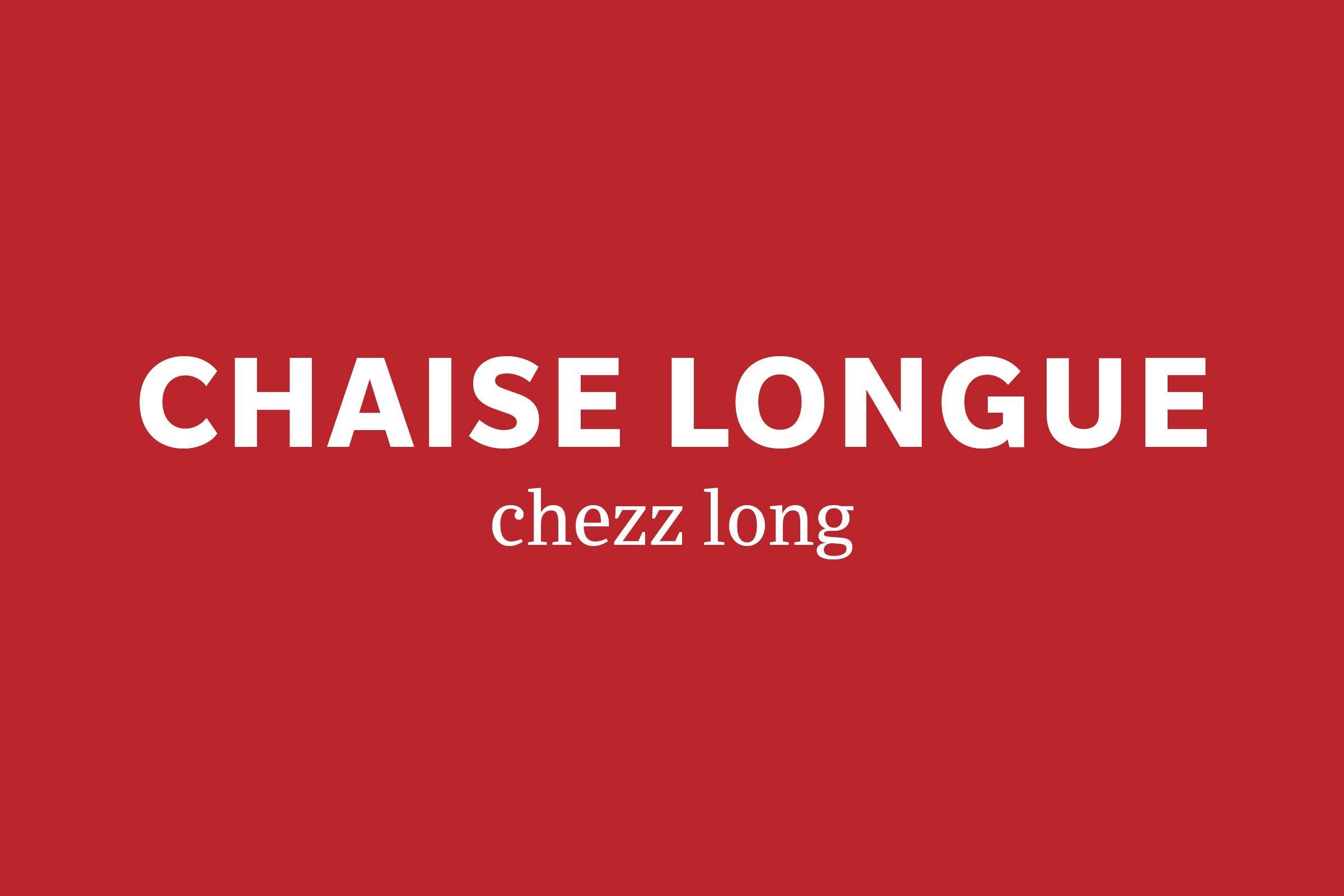 chaise longue pronunciation