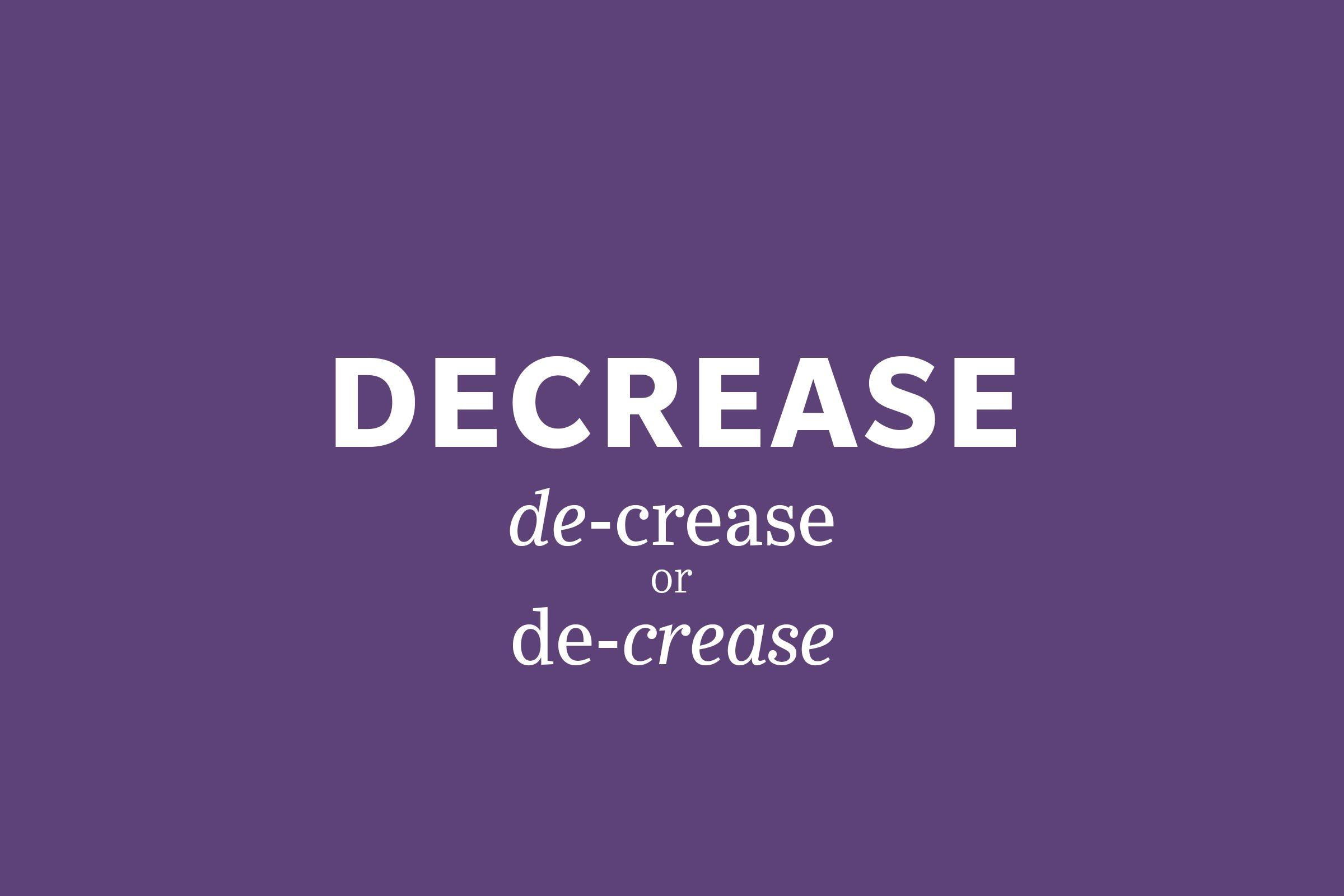 decrease pronunciation