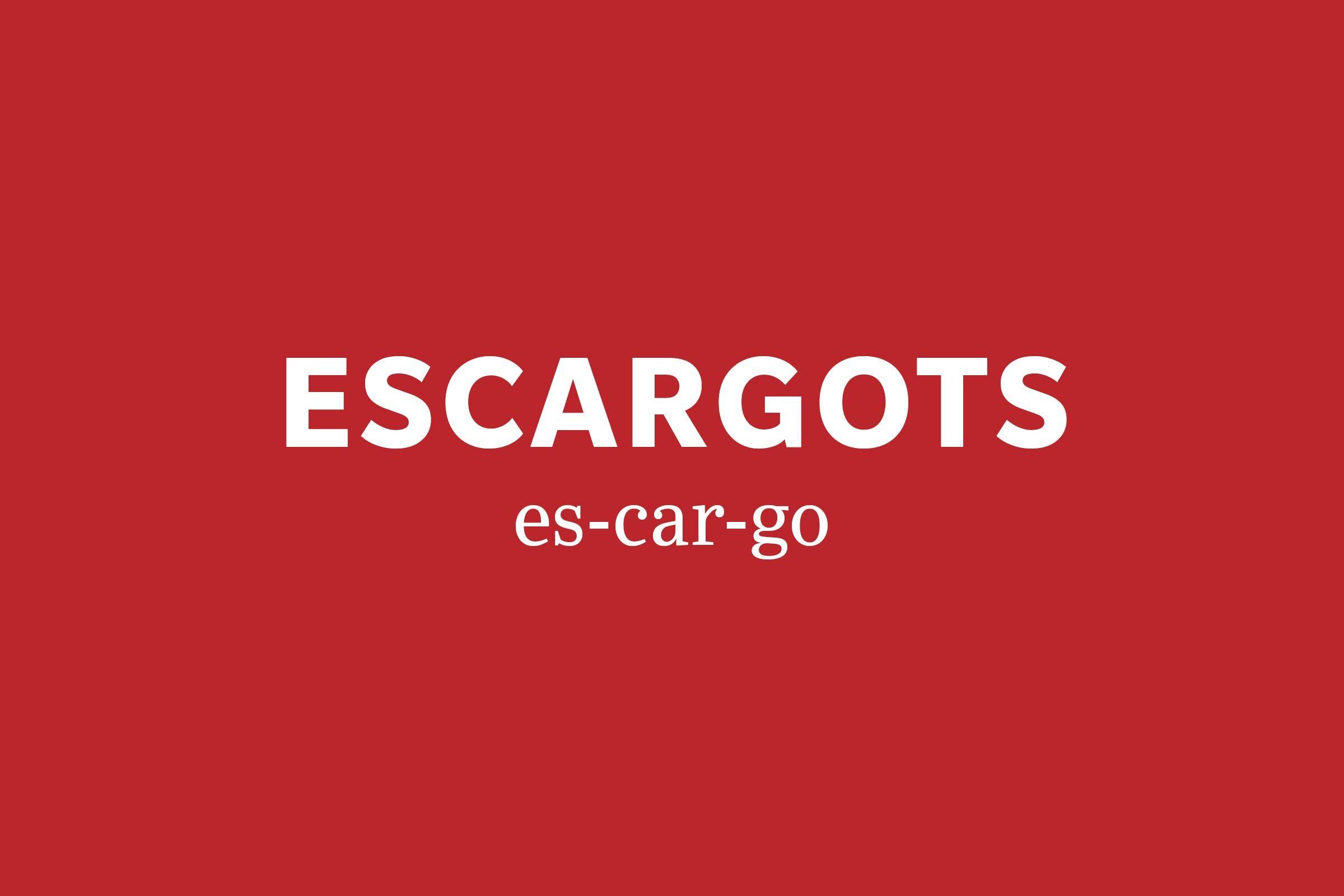 escargots pronunciation