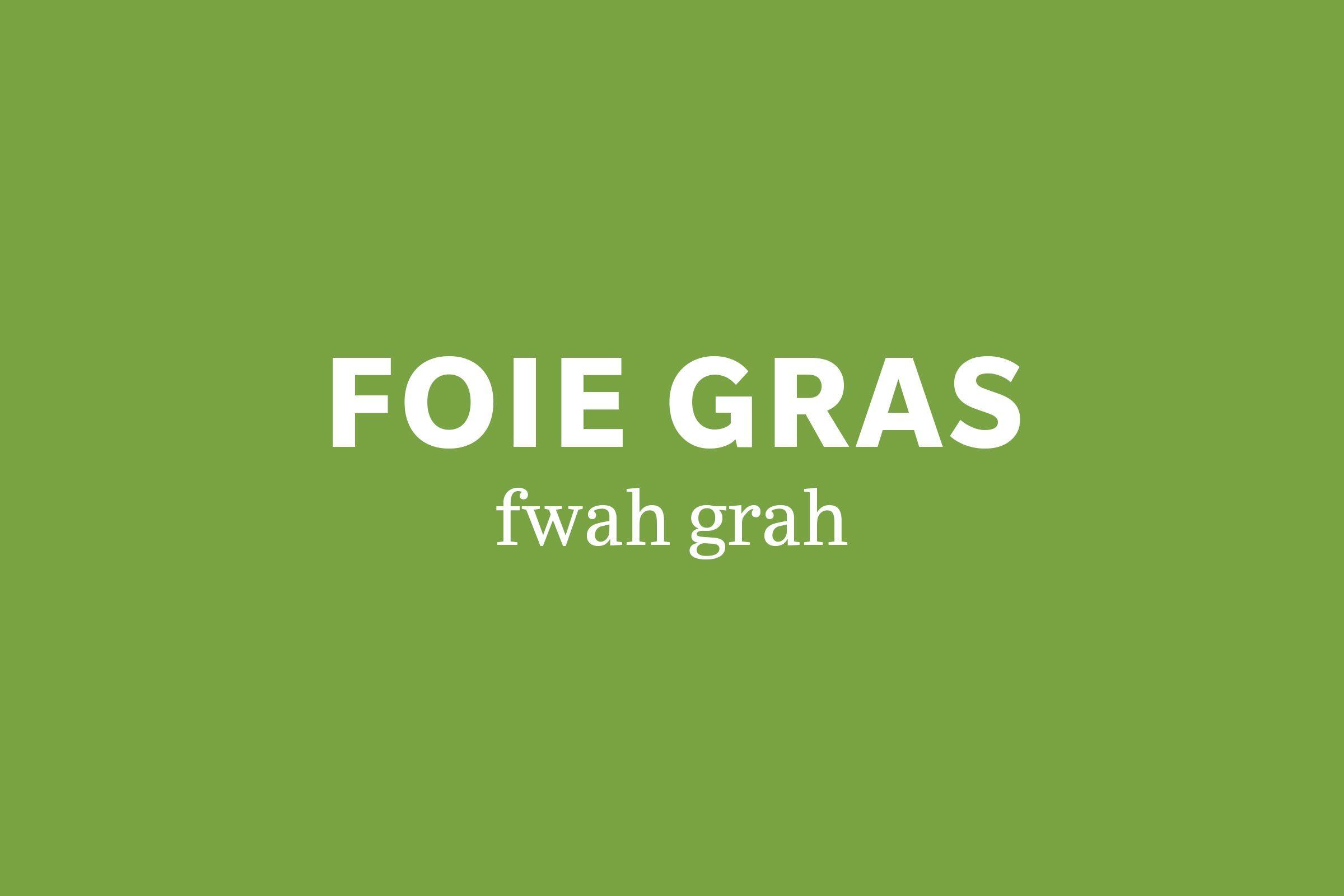 foie gras pronunciation