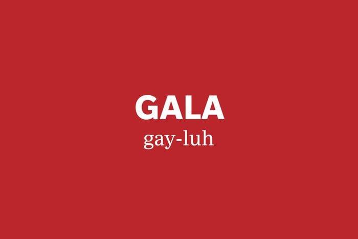 gala pronunciation