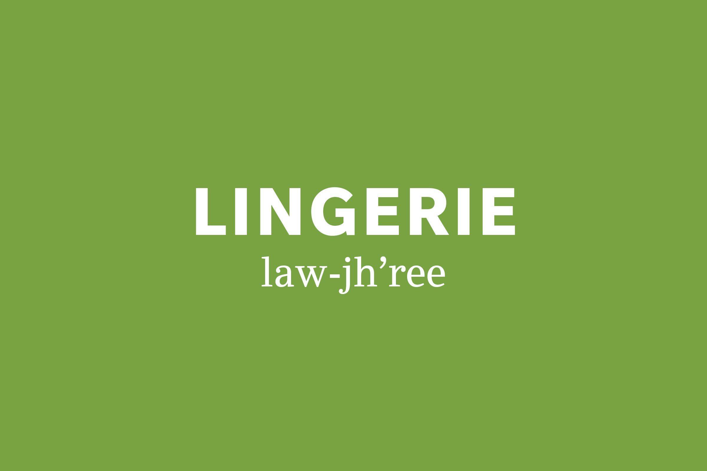 lingerie pronunciation