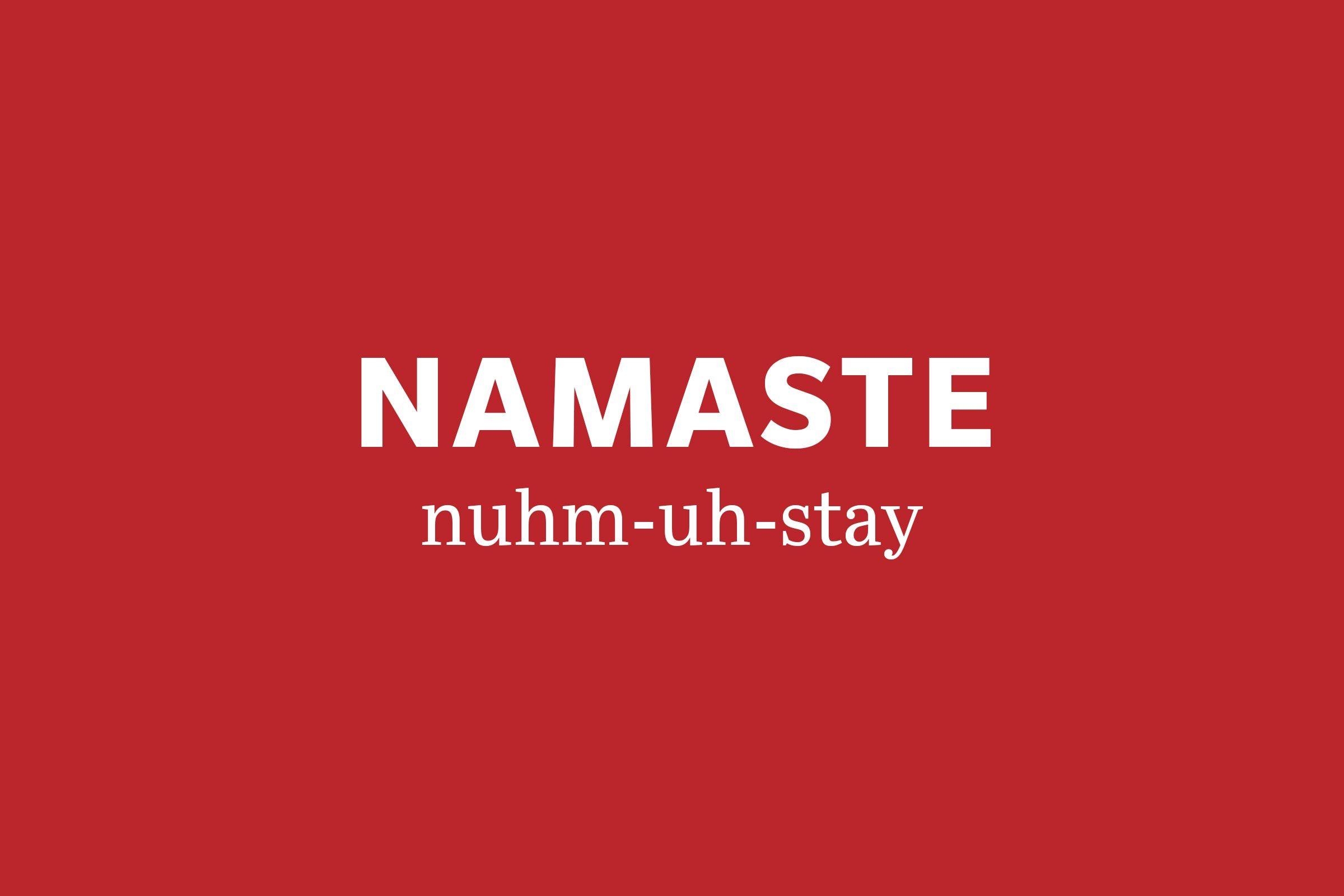 namaste pronunciation