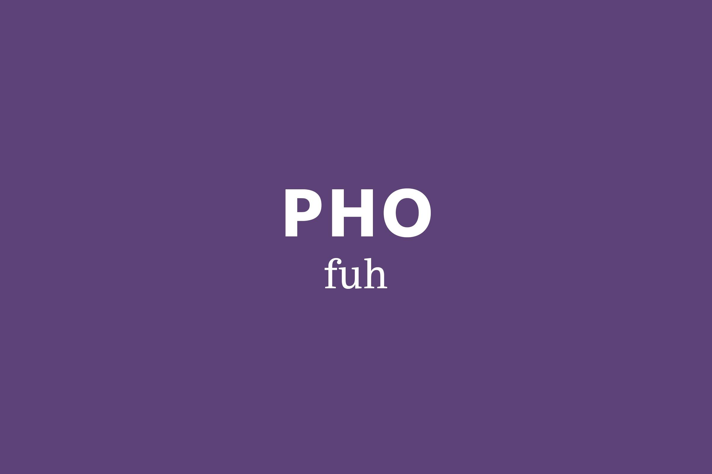 pho pronunciation