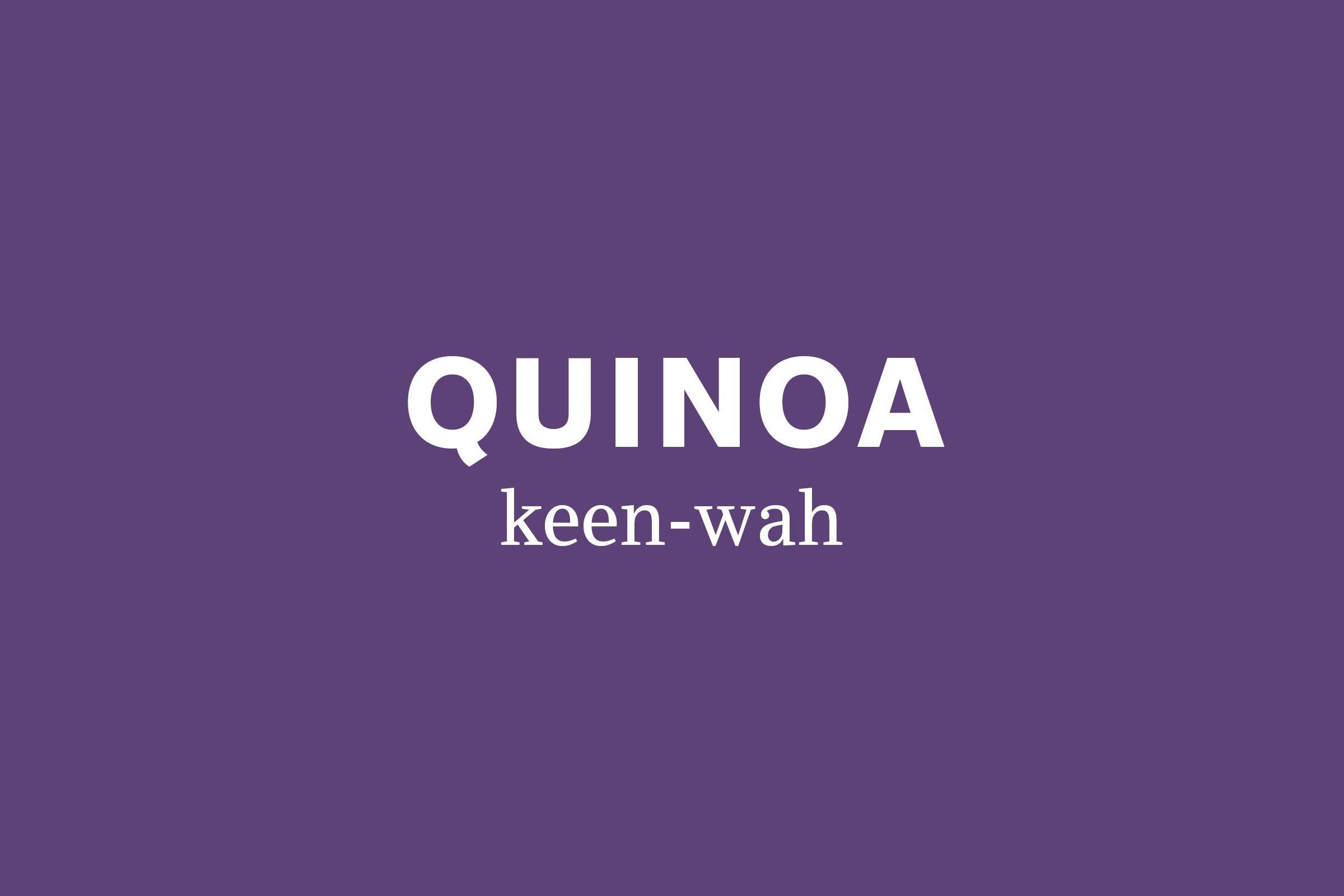 quinoa pronunciation