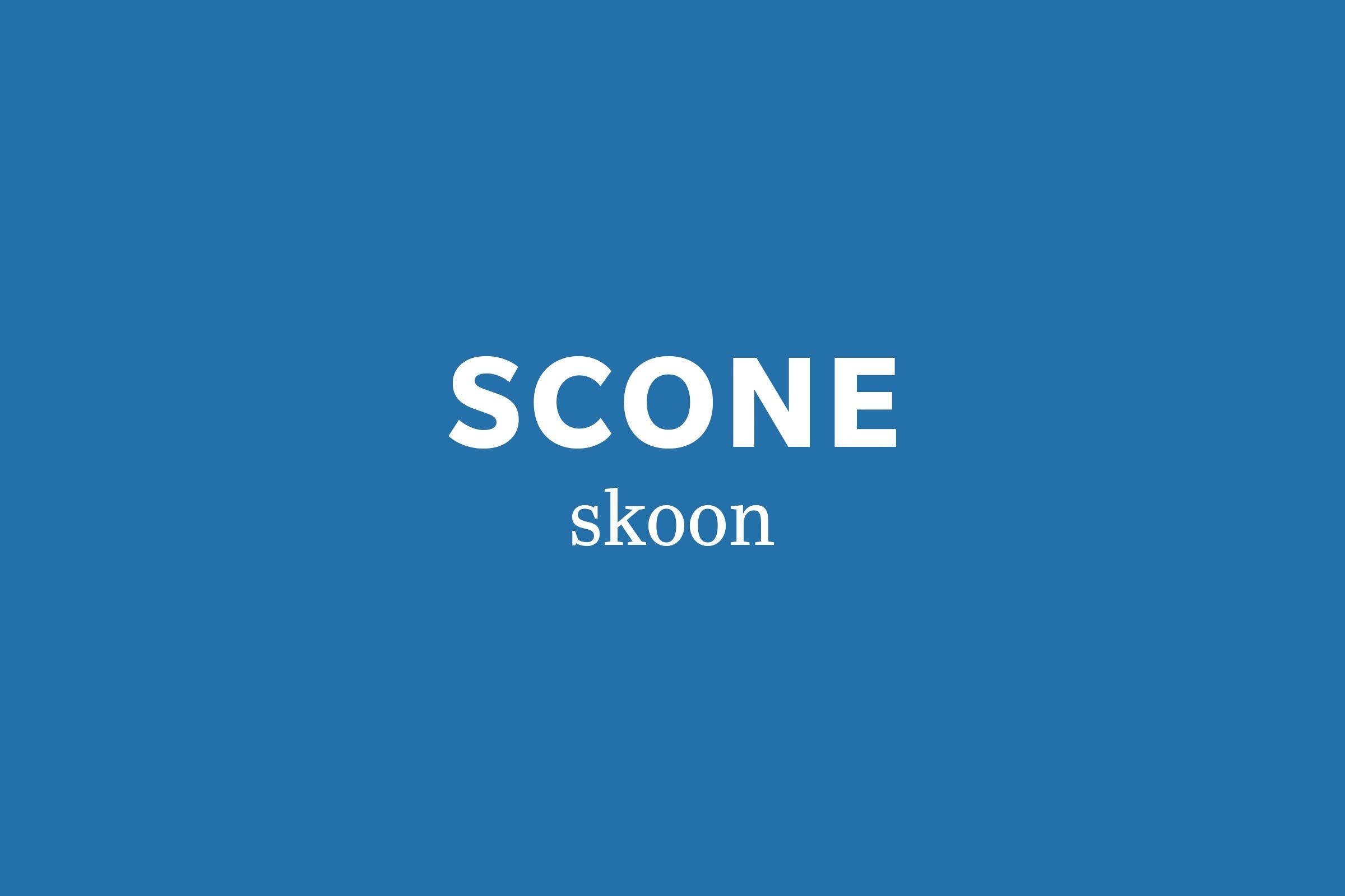 scone pronunciation