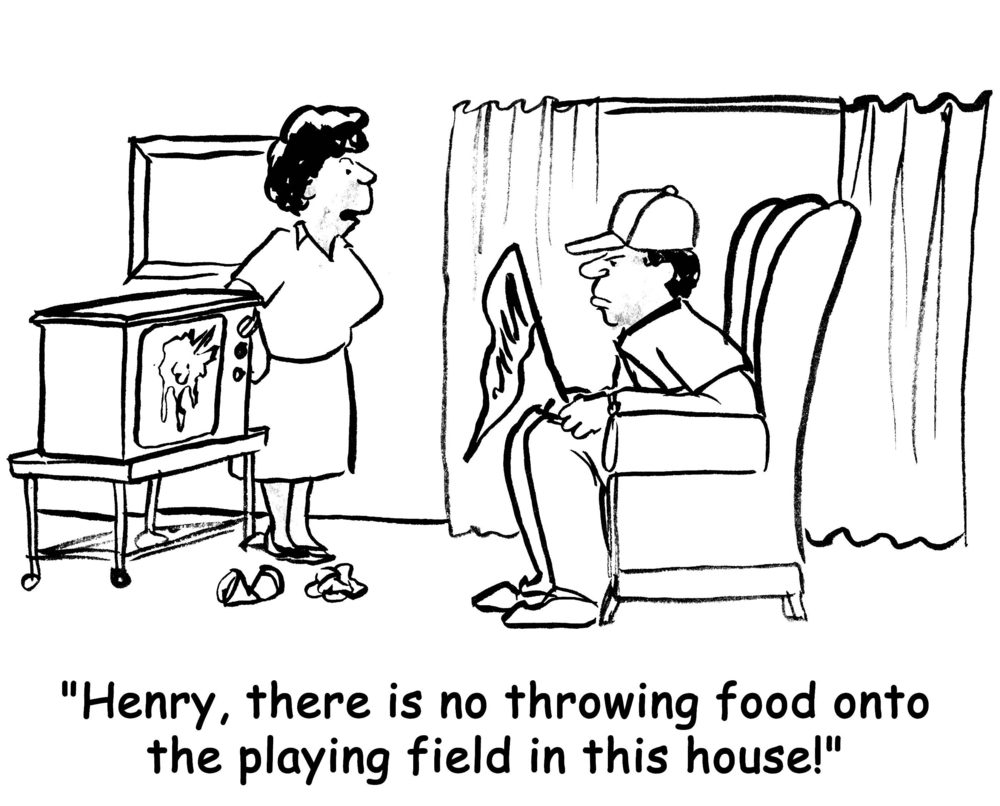 Henry, there is no throwing food onto the playing field in this house.