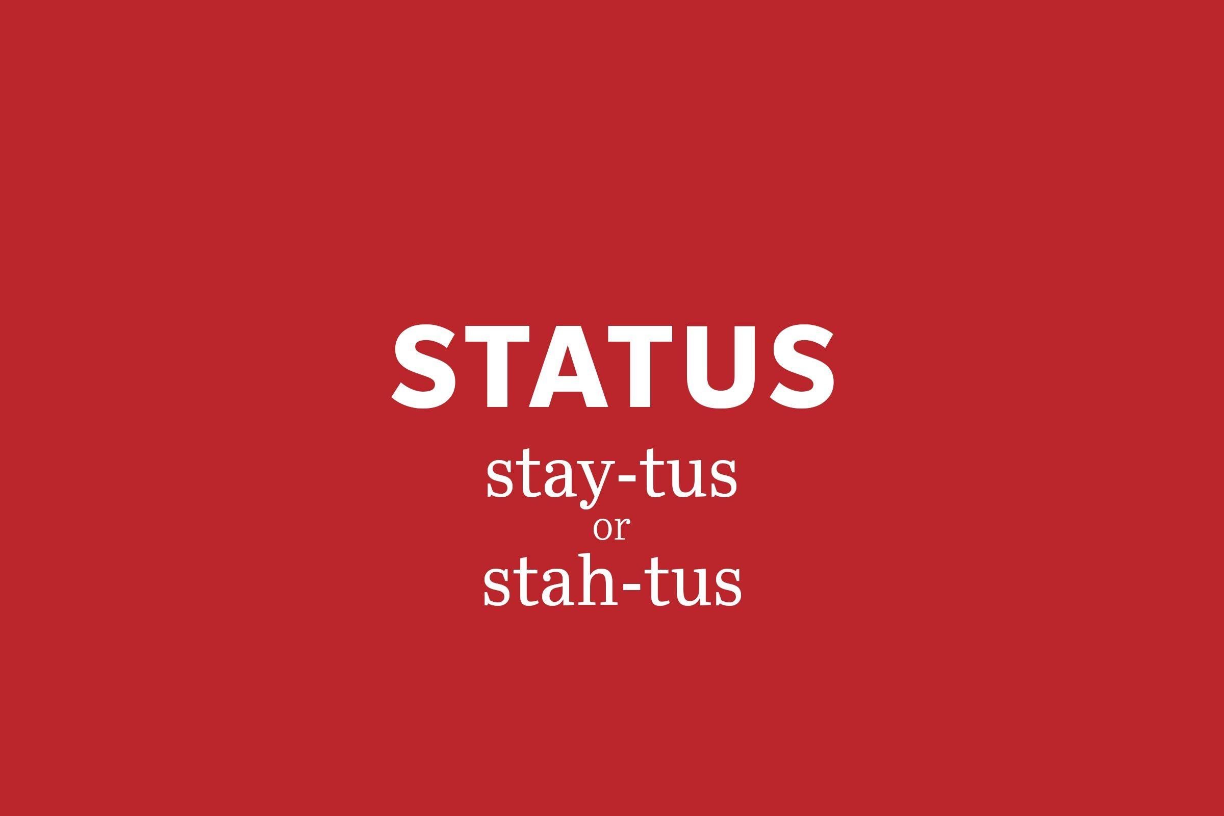 status pronunciation